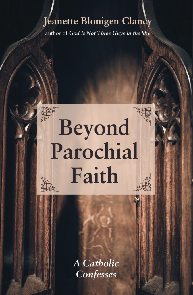 Beyond Parochial Faith
